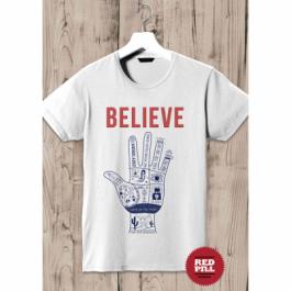 T-Shirt Believe - RED PILL